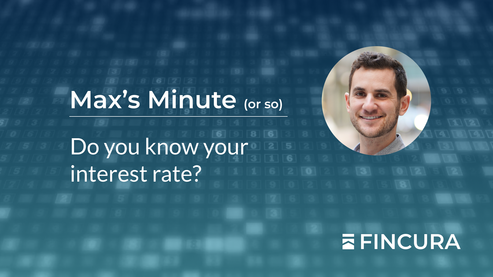 Fincura | Do you know your interest rate?