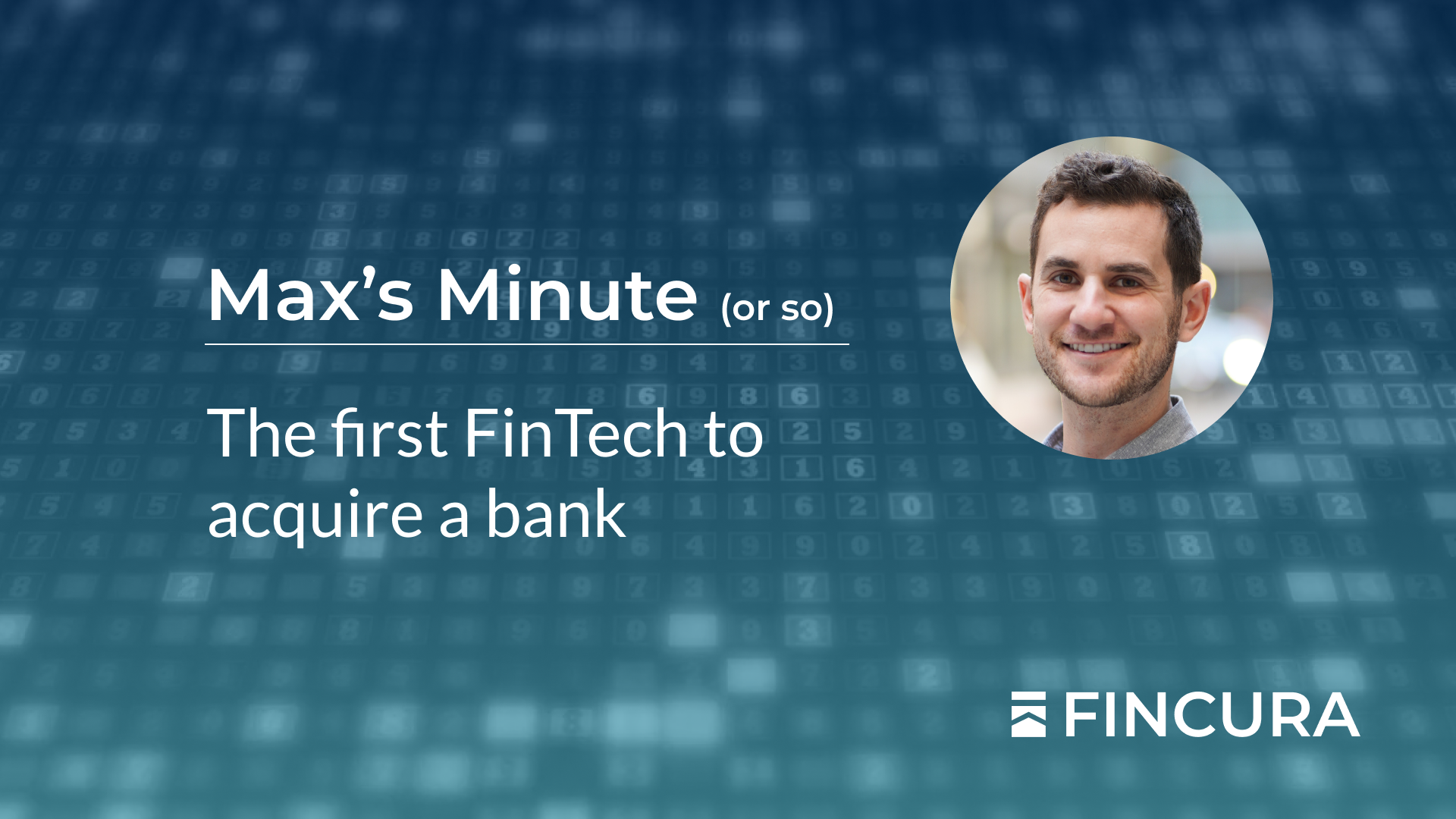Fincura | The first FinTech to acquire a bank
