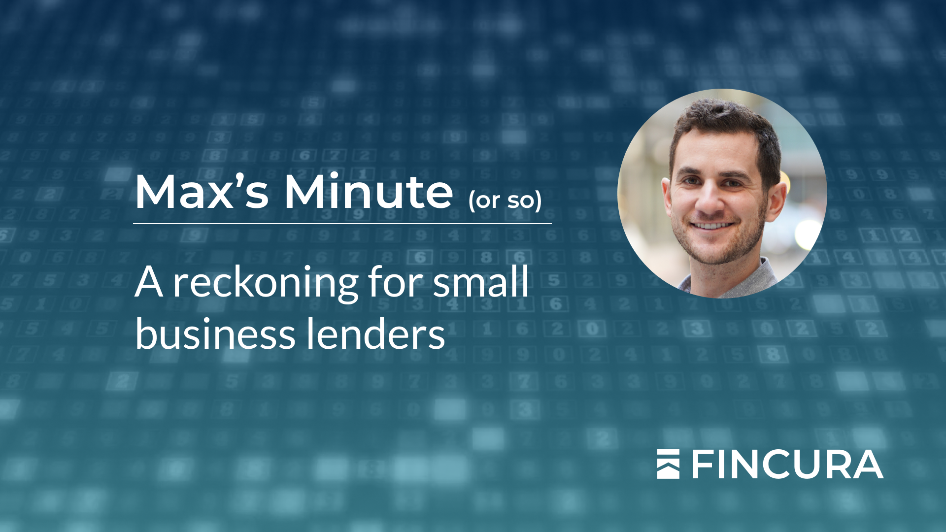 Fincura | A reckoning for small business lenders