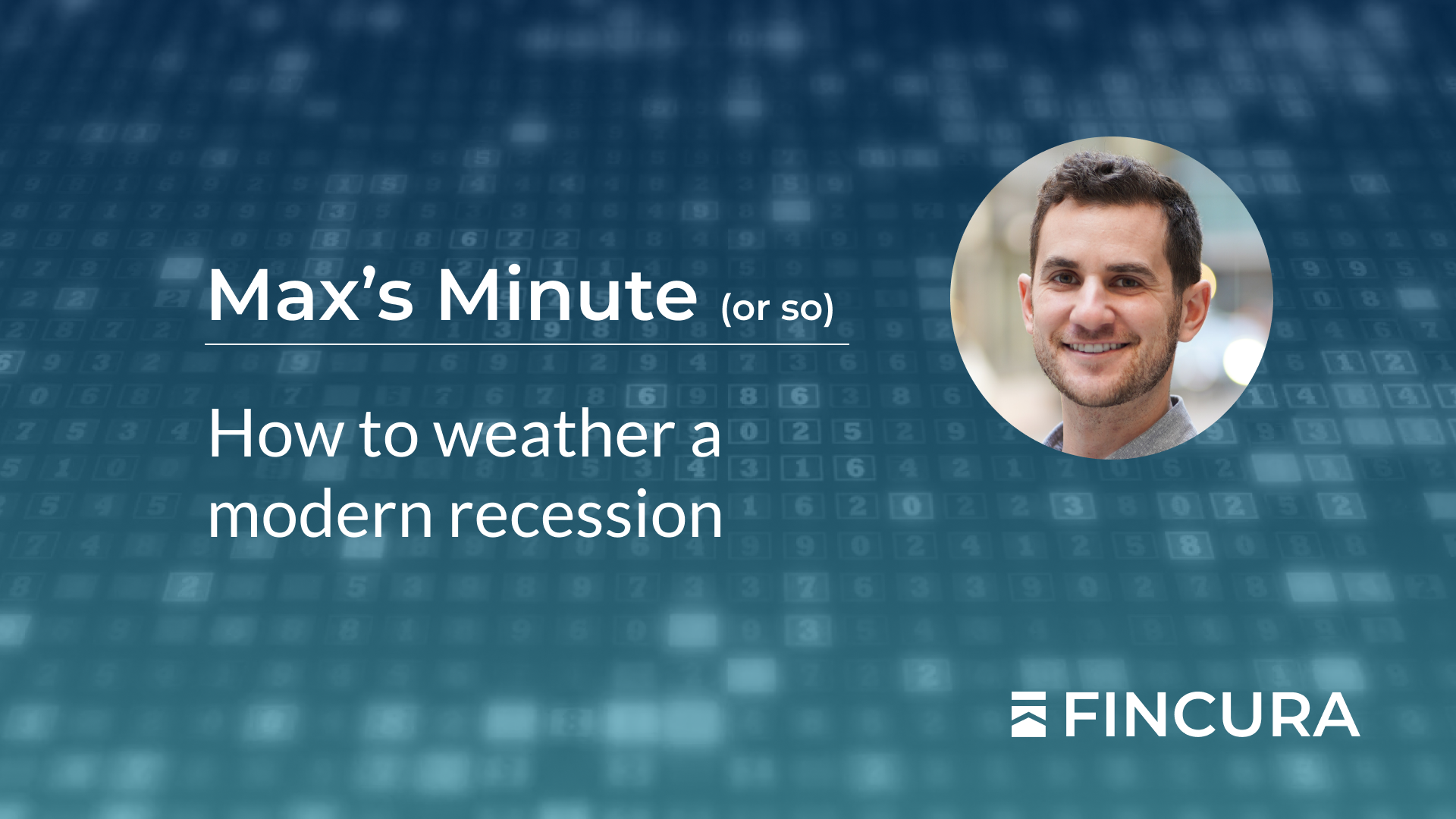 Fincura | How to weather a modern recession